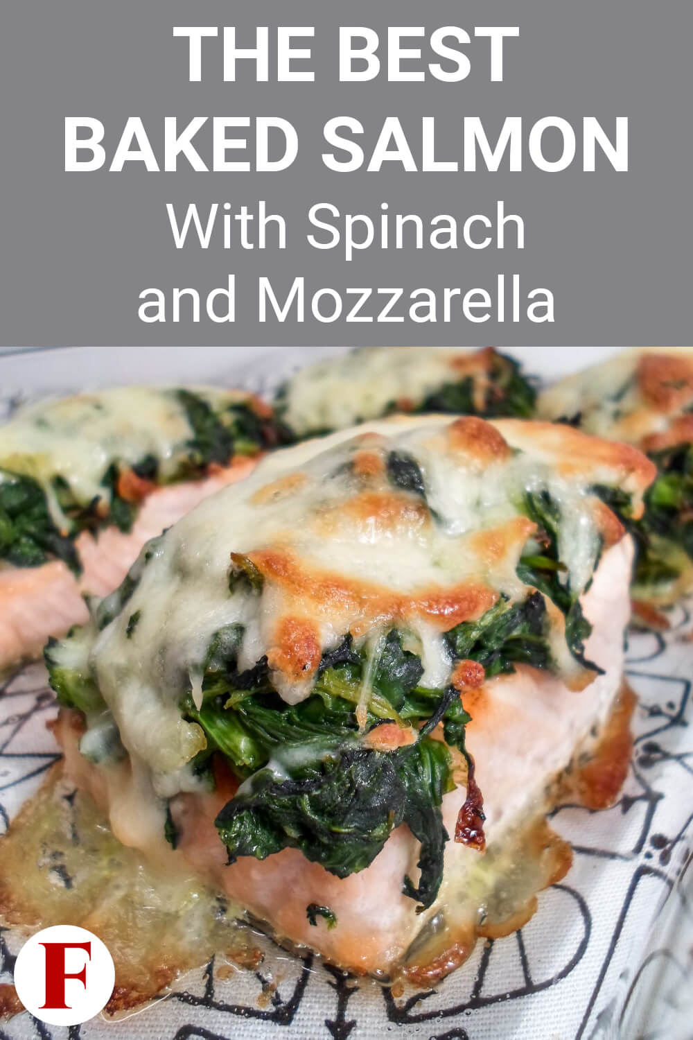 Baked Salmon with Spinach and Mozzarella